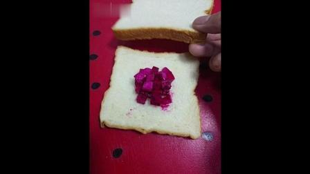 舌尖上的中国之火龙果吐司面包吃法 据说这个方法价值1w
