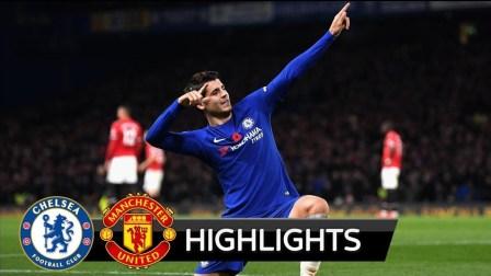 [11分钟精华]CHE 1-0 MUN - Highlights