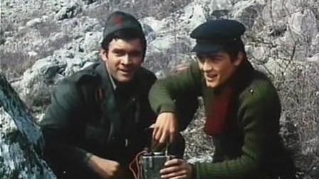 电影原声(非翻唱)南斯拉夫电影《桥》插曲《啊, 朋友再见》