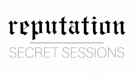 泰勒斯威夫特新专辑Reputation的秘密试听会