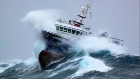 经历过海上风暴的都是真男人, 但你不会相信, 只有拍摄下来才见识大海的威力, 欺山莫欺水