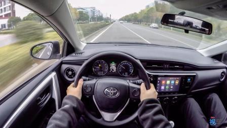 视车试驾 还是我们熟悉的花冠? 试驾丰田卡罗拉1.2T CVT
