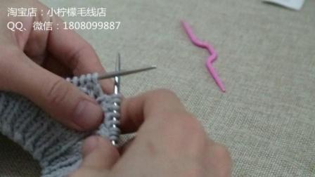 57集 小柠檬手工编织 从上往下织套头毛衣(2)(非侧开扣)