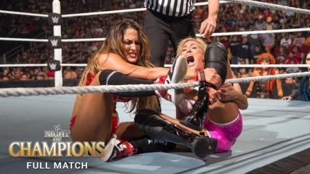 【冠军之夜 2015】Divas冠军赛 妮琪-贝拉VS夏洛特 完整全场