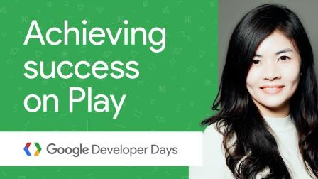 在 Google Play 中获取成功 - GDD China '17