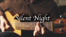 【指弹吉他】圣诞快乐! Silent Night【奏有】