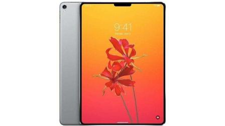 苹果新iPad设计靠拢iPhone X!全面屏设计+人脸识别