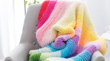 棉柔朵朵编织小屋  绒绒线彩虹毯子编织视频教程