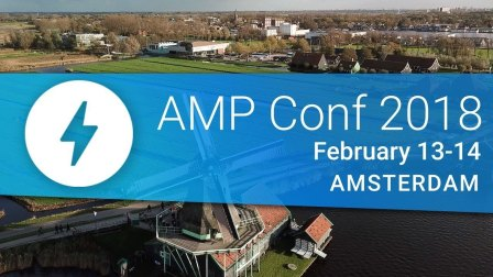Get Ready for the Accelerated Mobile Pages (AMP) Conference 2018!