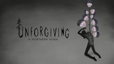 Unforgiving - A Northern Hymn丨森林迷路历险记
