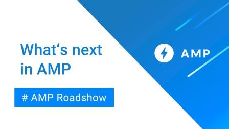 [AMP Roadshow] What's next in AMP