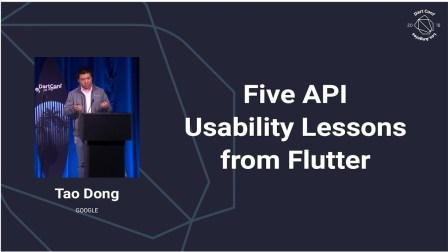 Five API Usability Lessons from Flutter (Dart Conference 2018)