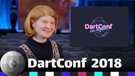 Dart 2 & Flutter - DevShow at DartConf 2018