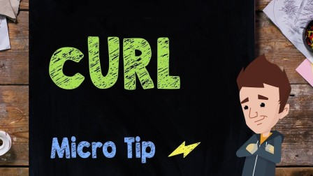 cURL: Micro Tip #27 - Supercharged