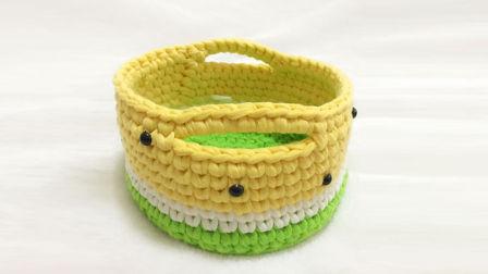 【小脚丫】西瓜收纳筐毛线收纳筐的钩法一起学织毛线教程布条线毛线收纳筐