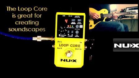 NUX Loop Core乐句循环的单块效果器视频评测