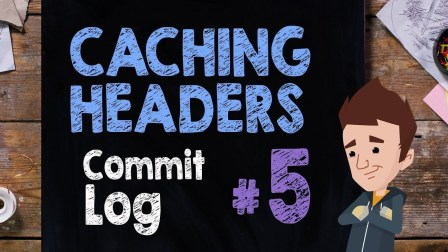 Supercharged CommitLog WordPress: Caching Headers