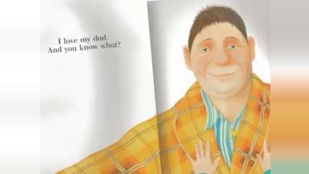 《我爸爸》英文原声绘本儿歌版My dad