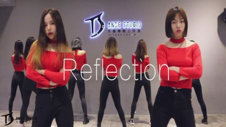 《Reflection》舞蹈教学练习室【TS DANCE】