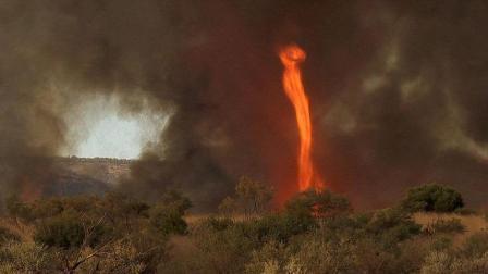 """见过""""火焰龙卷风""""吗? 破坏力极强 15分钟就能杀死38000人"""