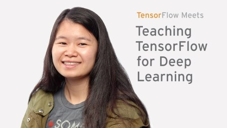 Teaching TensorFlow for Deep Learning at Stanford University - TensorFlow Meets