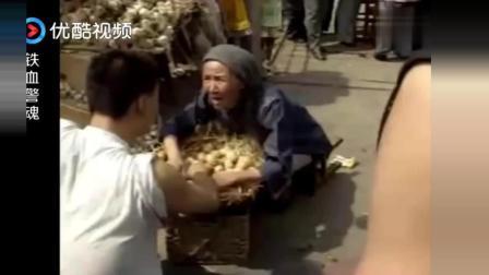 局长刚上任, 就遇地痞菜市场闹事, 把他们的大快人心!