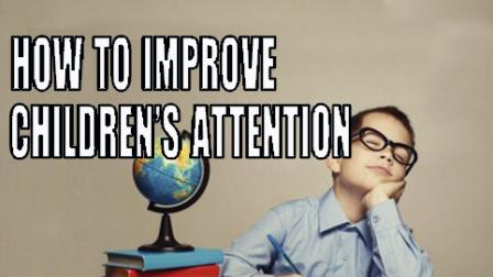 Improve children's attention