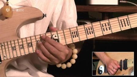 纪斌电吉他教学《打狗棒法》第二十九章 慢推弦的技巧讲解