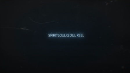 SpiritSoulXSoul REEL Vol.0 - youku源
