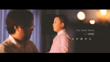 圣颂般的天籁童声演唱《You were there》