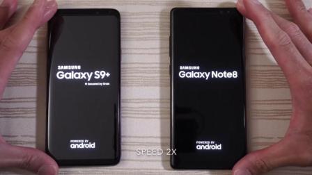 三星 S9 Plus 与三星Note 8 速度测试对比