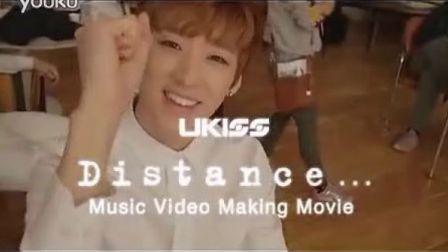 U-Kiss Distance... MV Making