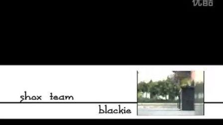 SHOX滑手Blackie黑柴2005年滑板视频