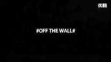 OFF THE WALL 张子杨