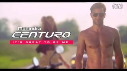 『印度广告』Mahindra Centuro 摩托: IT~S GREAT TO BE ME