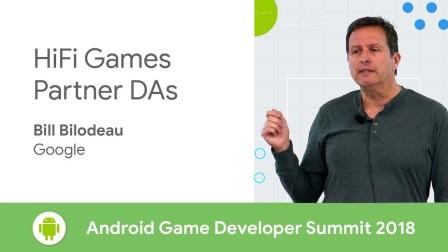 HiFi Games, Partner DAs (Android Game Developer Summit 2018)