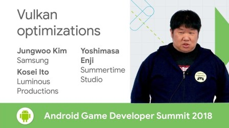 Vulkan Optimizations (Android Game Developer Summit 2018)