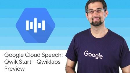 Google Cloud Speech: Qwik Start - Qwiklabs Preview