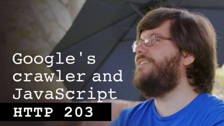 Google's Crawler & JavaScript - HTTP203