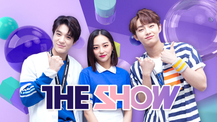 THE SHOW (TUE 21:00+ KST)