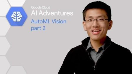 AutoML Vision - Part 2