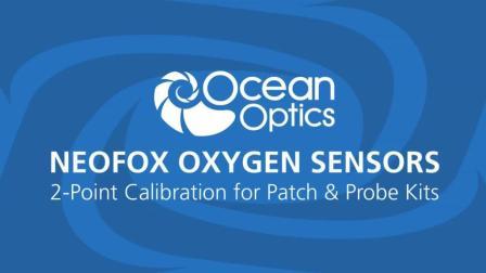 Neofox氧传感系统-如何使用贴片和探头套装做两点校准