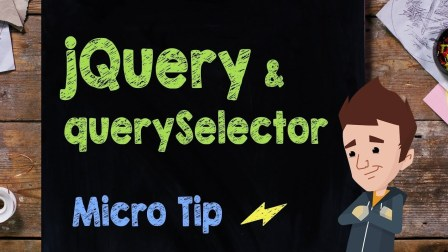 jQuery & querySelector - Supercharged
