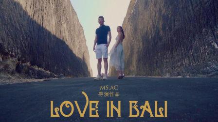 巴厘岛旅拍微电影《Love in bali》