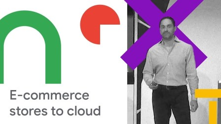 How We Migrated Over 35k E-commerce Stores to Google Cloud (Cloud Next '18)
