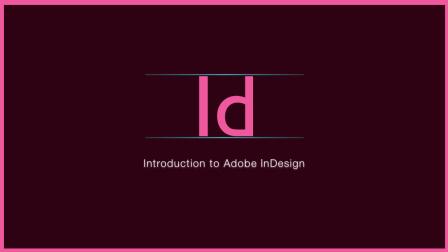 04、如何添加、编辑文字《inDesign 基础入门课》