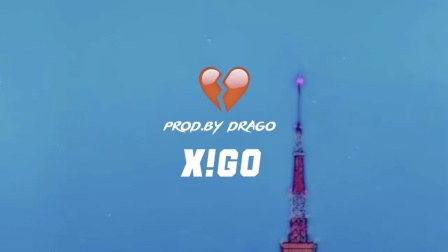 💔(Prod. By Drago) - X!GO #SUP MUSIC#