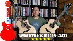 Taylor 814ce 914ce V-class 2018吉他评测