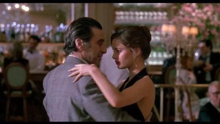 电影《闻香识女人》插曲《一步之遥》配上男主女主这段探戈完美切合