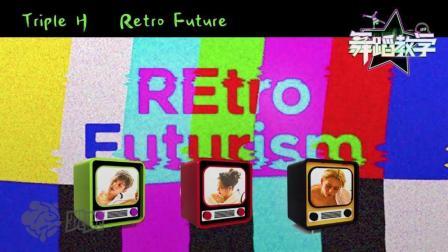"""【跳跳舞蹈教学】""""泫雅""""来教你跳《Retro Future》? 泫雅位完整版超详细舞蹈教学"""